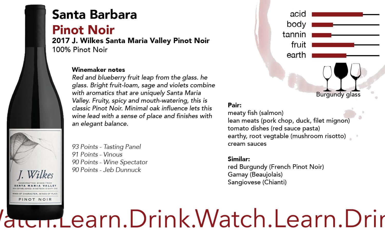 Santa Barbara J Wilkes Pinot Noir